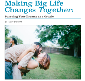 Making Big Life Changes Together by Haley Stewart